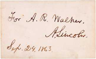 Abraham Lincoln Civil War-era autographed, inscribed card from Sept. 24, 1863. Est. $5,000-$10,000.