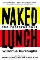 73. Naked Lunch by William S. Burroughs: Found obscene in Boston in 1965, but the finding was overruled the following year.