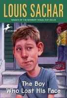 92. The Boy Who Lost His Face by Louis Sachar: Banned or challenged because of profanity.