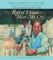 66. Roll of Thunder, Hear My Cry by Mildred Taylor: Challenged for insensitivity, racism and offensive language.