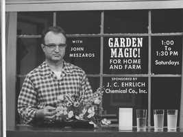 Garden Magic with John Meszaros, 1961.