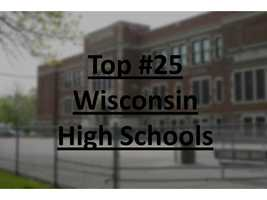 US News & World Reports rated high schools across the country. Here are the top high schools in Wisconsin according to the report.
