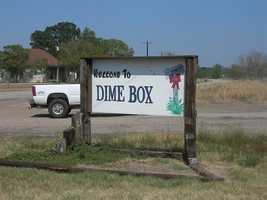 Or in Dime Box, Texas.