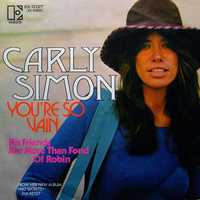 """""""You're So Vain"""" - Carly Simon""""You had one eye in the mirror as you watched yourself gavotte."""""""