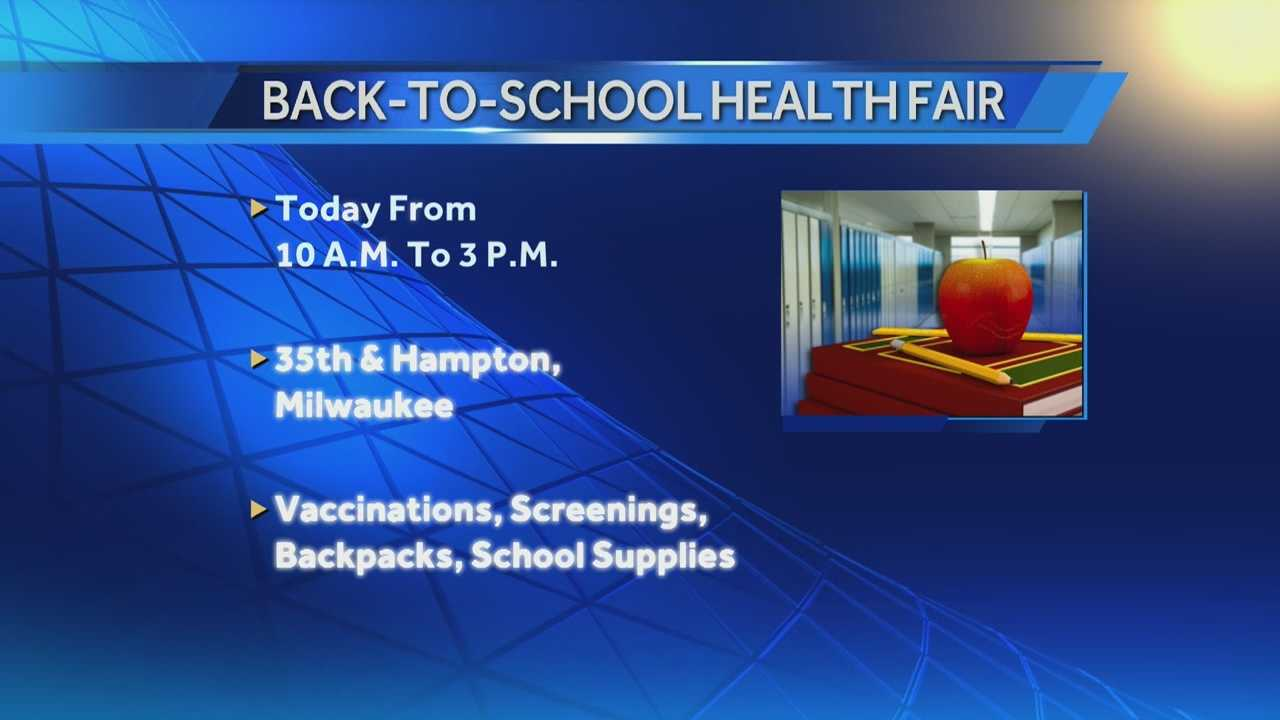 August means getting ready for going back to school.. and the City of Milwaukee will hold a health fair Friday from 10 a.m. to 3 p.m. at Mother Daniels Conference center at 35th and Hampton.