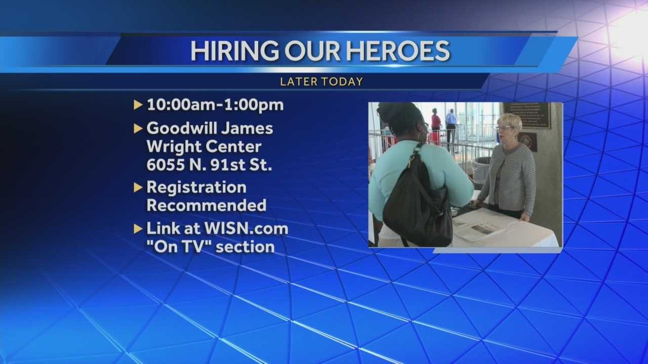 "A ""Hiring our Heroes"" job fair for veterans will be held at the Goodwill James Wright Center on North 91st Street from 10 a.m. to 1 p.m."