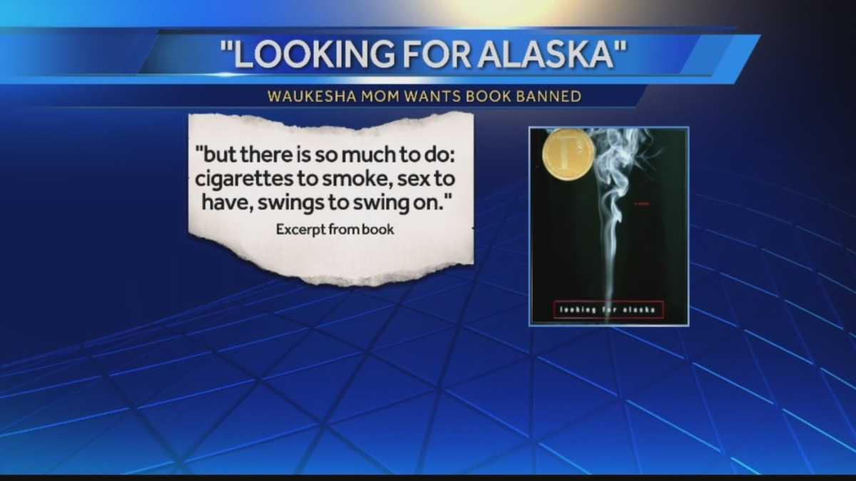 Looking For Alaska Book: Waukesha Votes To Allow 'Looking For Alaska' In Schools