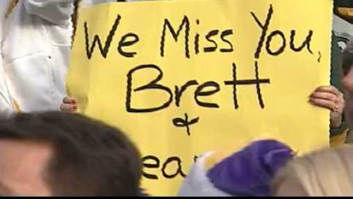 We miss you Brett sign