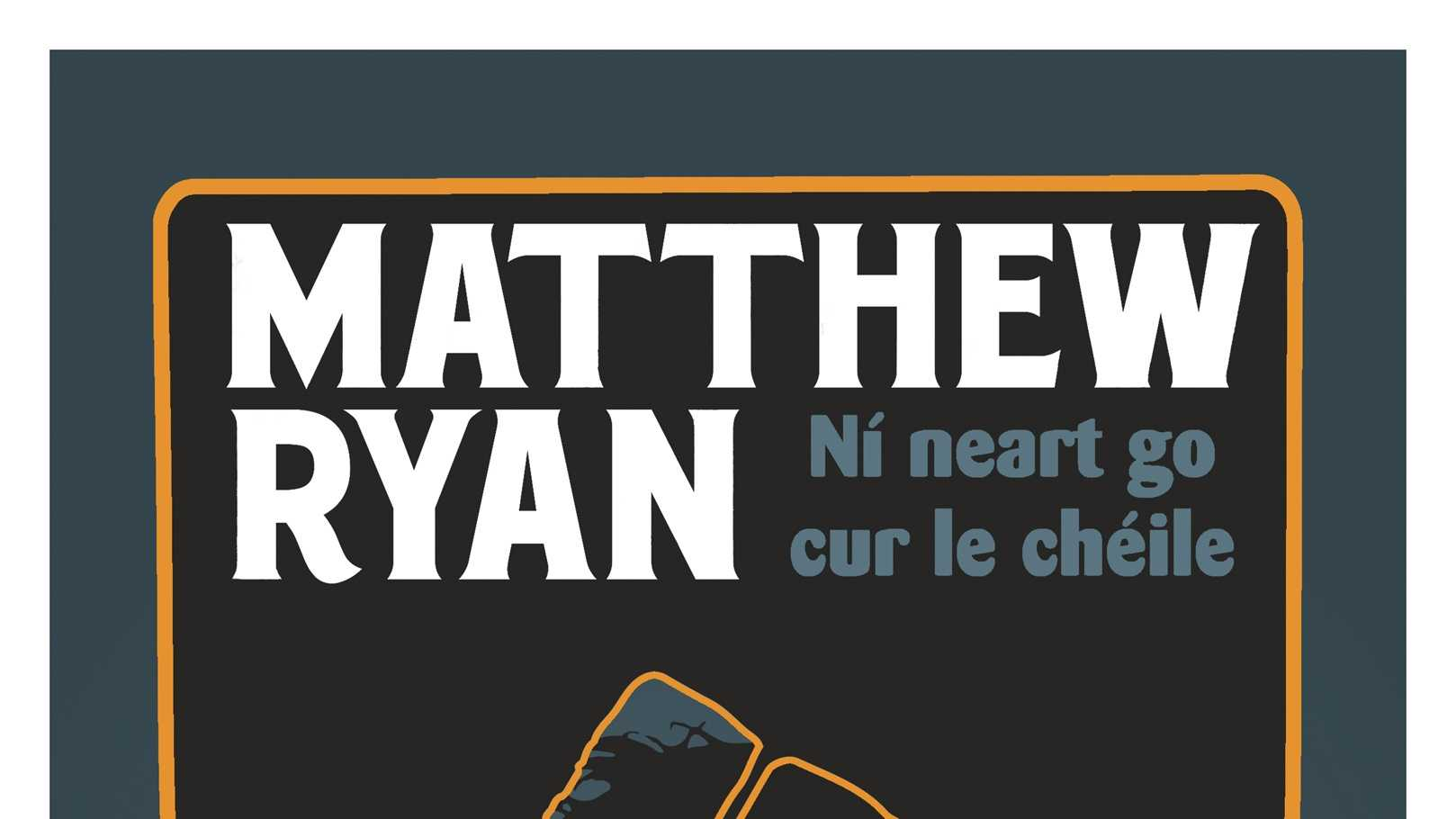 New Vintage Show case flier Matthew Ryan
