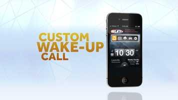 It's a custom wake-up call... iTunes | Google Play