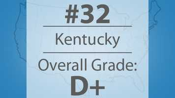 Each state earned a ranking in this study. Kentucky's overall ranking was a 32. The state's overall grade was a D+.