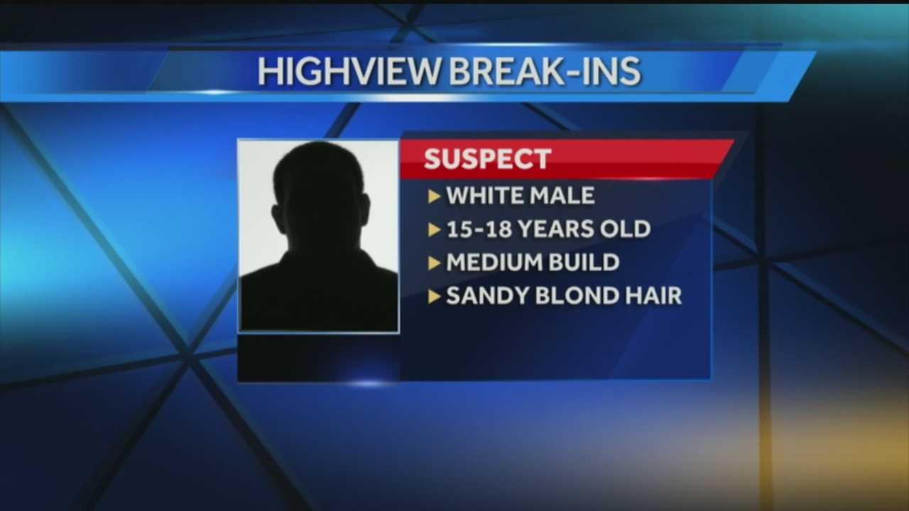 Police searching for suspect after break-ins in Highview area