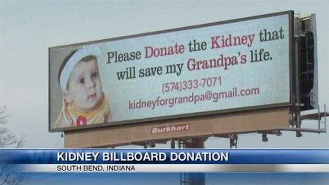 An Indiana billboard helped a man find a match for a kidney transplant.