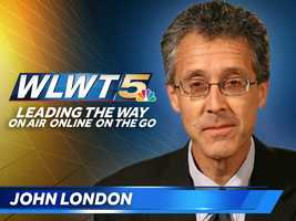 John London has been with WLWT News 5 for more than 25 years. Read more here.