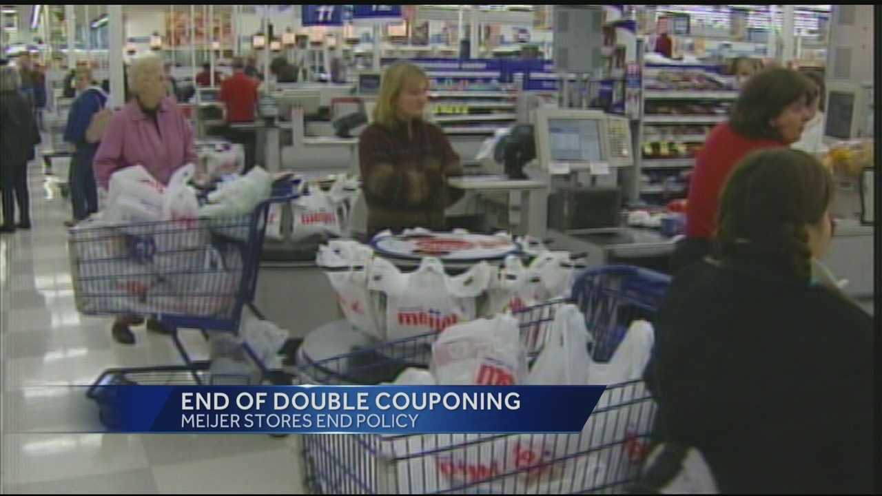 Meijer grocery stores plan to do away with double couponing beginning August 25.