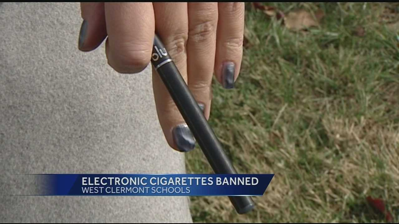 The West Clermont School District has banned E-cigarettes in an effort to prevent students from smoking.