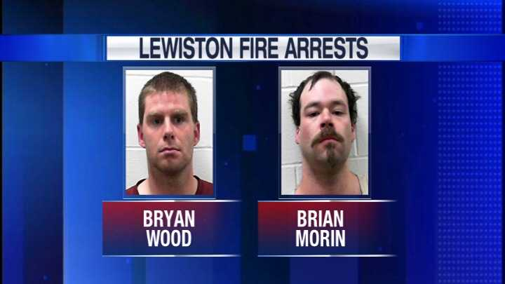 Bryan Wood and Brian Morin each face three counts of arson in connection with the third Lewiston fire.