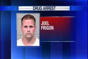 Joel Frigon is charged with Trafficking Methamphetamine