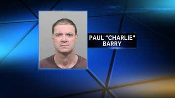 Paul Barry is charged with burglary and arson