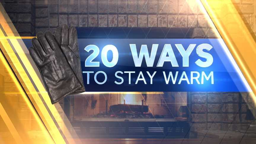20 Ways To Stay Warm.jpg
