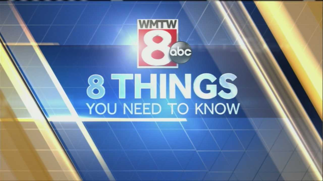 York County fire departments say they're seeing a shortage of volunteer firefighters, and Governor Lepage has received a warning from federal investigators. Here are the 8 things you need to know on this Friday, February 28.
