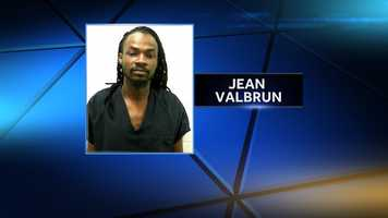 Jean Valbrun is charged with two counts of aggravated drug trafficking.
