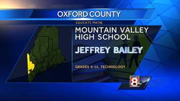 Jeffrey Bailey teaches technology to grades 9-12 at Mountain Valley High School in Rumford.