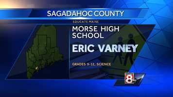 Eric Varney teaches science to grades 9-12 at Morse High School in Bath.