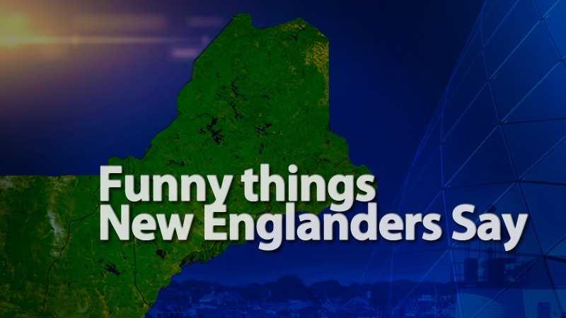 Things New Englanders Say.jpg