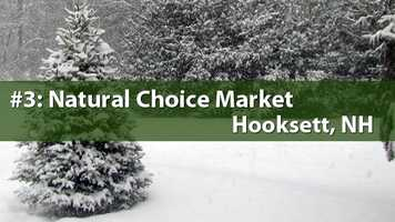 No. 3) Natural Choice Market, Hooksett