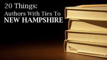 New Hampshire has been home to its fair share of authors. Read more to learn about 20 authors both past and present who have ties to the Granite State.