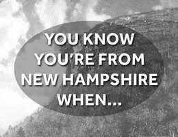 Take a look at some of the things that make living in New Hampshire unique, according to our viewers.