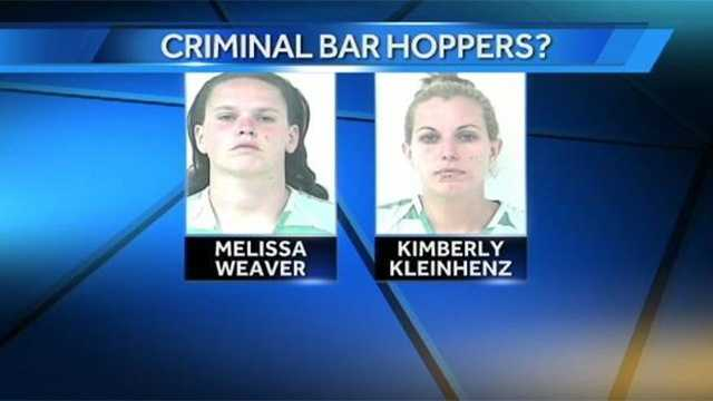 Melissa Weaver and Kimberly Kleinhenz are behind bars after allegedly stealing a pickup truck from one bar and then causing trouble at another, police said.