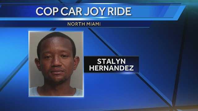Stalyn Hernandez is accused of stealing a police cruiser.