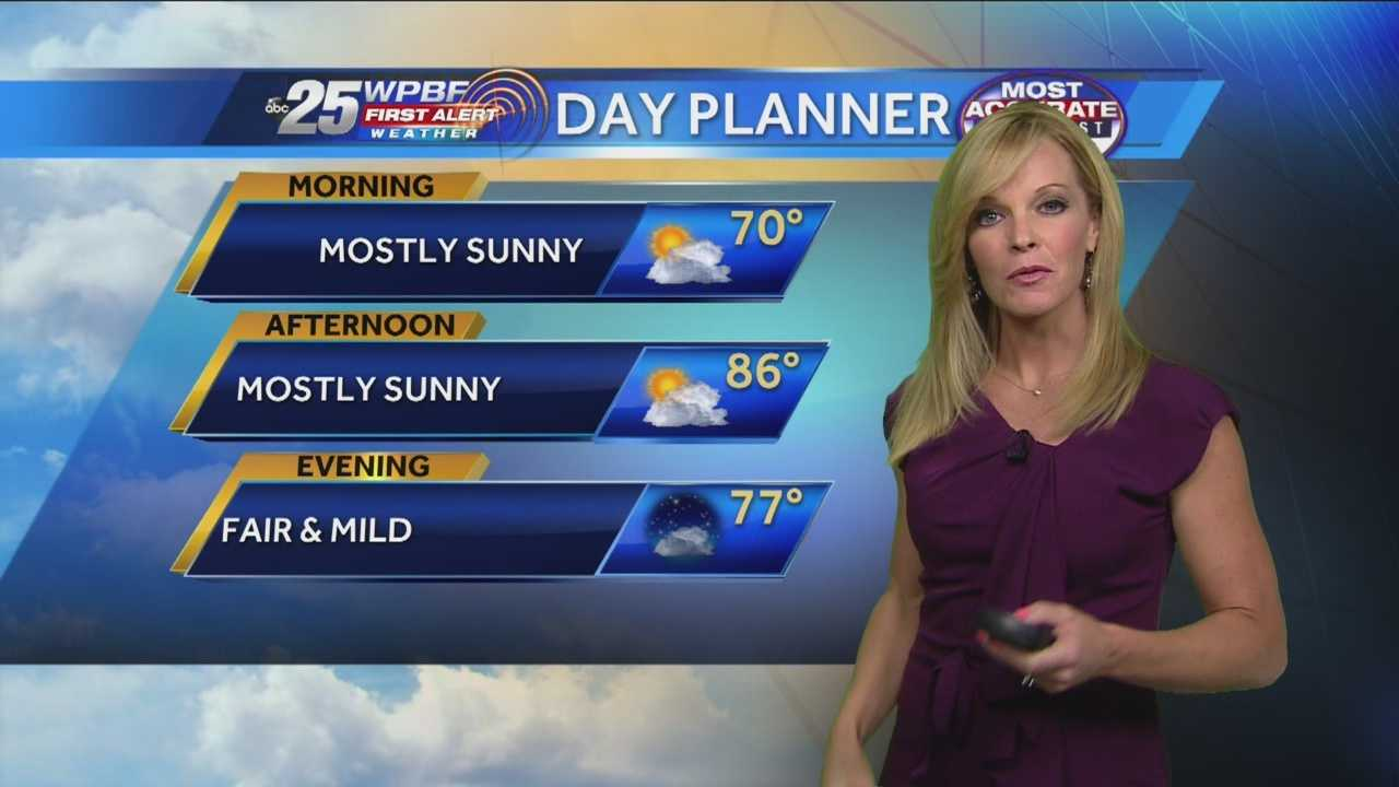 Sandra says another comfortable day is on tap around the Palm Beaches and Treasure Coast.
