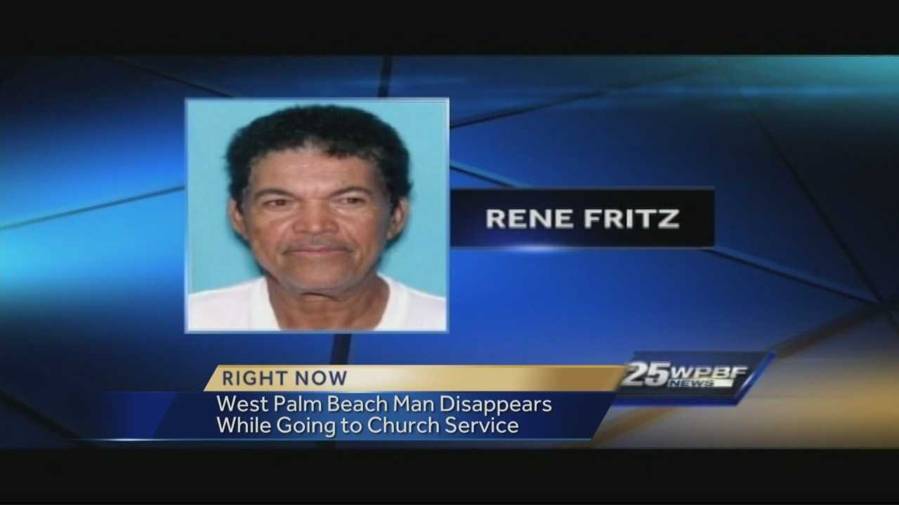 West Palm Beach police are searching for 64-year-old Rene Fritz who has been missing since May 1. He was last seen wearing a black shirt, black pants and black shoes.