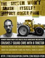 """""""The system won't smash itself"""" Support Roger Pion!"""""""