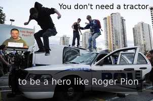 """""""You don't need a tractor to be a hero like Roger Pion."""""""