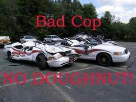 """""""Bad cop. No doughnut."""""""