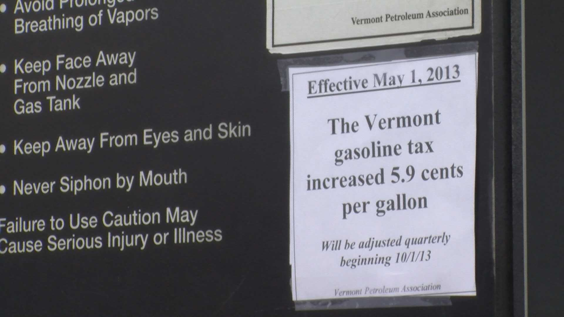 Within hours, Vermonters will be paying more to fill up their gas tanks.