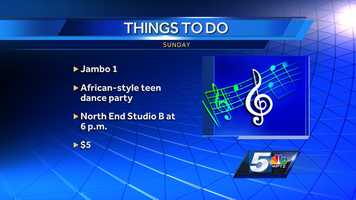 "Middle and high school students can learn about different cultures and get some exercise at ""Jambo 1"" the African-style teen dance party. It's happening at North End Studio B in Burlington. It will cost up to $5 to get in and it starts at 6 p.m."