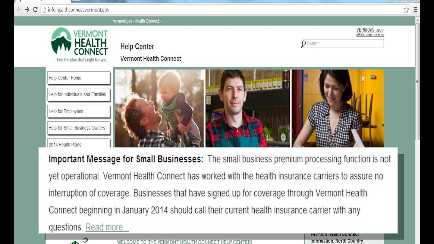 Department of Vermont Health Access officials said Tuesday that small businesses should stop trying to pick a health insurance plan via the troubled Vermont Health Connect webpage.