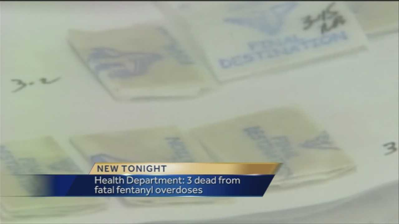 3 die from fatal fentanyl overdoses