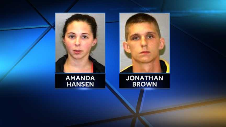 Amanda Hansen, 21, and Jonathan Brown, 20, were arrested on drug possession charges by NYSP following a traffic stop in Peru on July 10, 2014. Police say Hansen was in possession of a small amount of marijuana and Suboxone and that Brown had 53 bags of heroin on him.