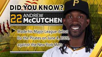 Made his Major League debut for the Pirates on June 4, 2009, against the New York Mets