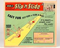 Slip 'N SlideA hot summer day, a vinyl-like sheet, and a garden hose inspired the creation of the Slip'N Slide in 1960. Wham-O, the toy company behind the Frisbee and Hula Hoop, released a formal Slip'N Slide, refashioned out of yellow plastic, the next year. Since then, children across America have belly-flopped onto more than nine million of these slick water toys.