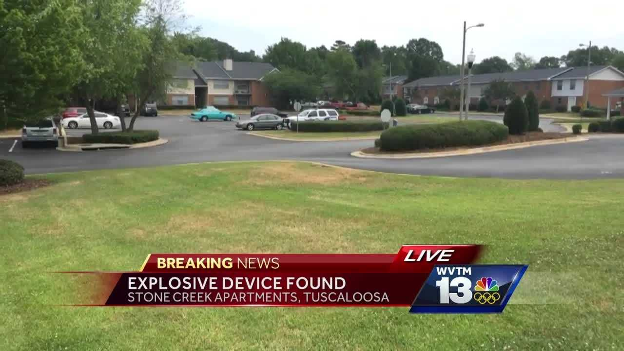 Two buildings were evacuated after an explosive device was found at the Stone Creek Apartment complex in Tuscaloosa Thursday morning.