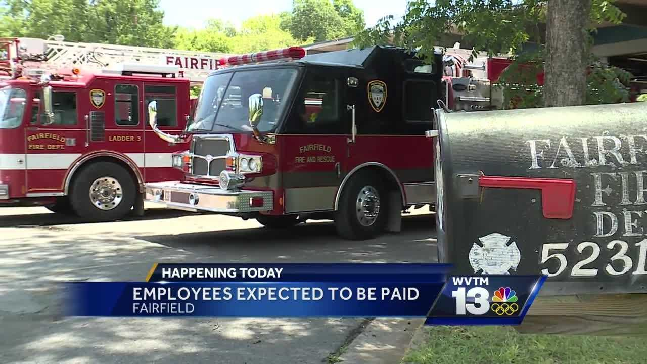 Fairfield employees are expected to receive their paychecks