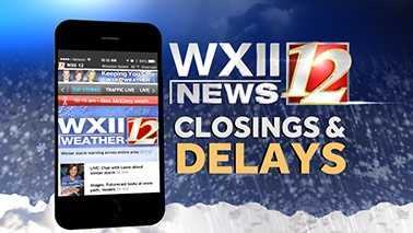 WXII closings and delays