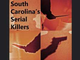 There have been many serial killers in the U.S., and South Carolina is no exception.  The state's serial killers have little in common except having multiple victims.  Here's a look back at S.C.'s serial killers.